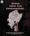 Notes from the Underground - Fyodor Dostoyevsky, Simon Vance