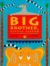 Big Brother, Little Sister - Ian Thomson, John Clementson