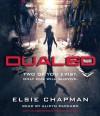 Dualed - Elsie Chapman, Alicyn Packard
