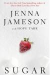 Sugar - Jenna Jameson, Hope Tarr