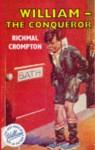 William the Conqueror - Richmal Crompton