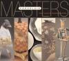 Masters: Porcelain: Major Works by Leading Ceramists - Lark Books, Lark Books