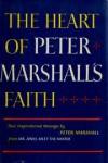 The Heart of Peter Marshall's Faith - Peter Marshall