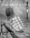 Strength of Will - Sessha Batto