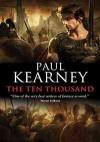The Ten Thousand - Paul Kearney