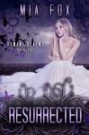 Resurrected (#2, Romani Realms Series) - Mia Fox