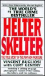 Helter Skelter: The True Story of the Manson Murders (Turtleback) - Vincent Bugliosi, Curt Gentry