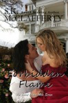 Forbidden Flame (The St. Claire Men Series) - S. K. McClafferty