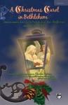 A Christmas Carol in Bethlehem: Satb Choral Score, Choral Score - Anna Page, Jean Shafferman
