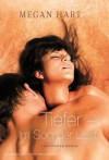 Tiefer - Im Sog der Lust (German Edition) - Megan Hart, Ivonne Senn