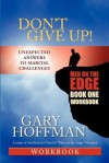 Don't Give Up! Workbook One: Men on the Edge - Gary Hoffman