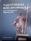 Najjaśniejsza Rzeczpospolita. Szkice z czasów Zygmunta III i Władysława IV Wazy - Henryk Wisner