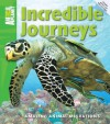 Incredible Journeys. - Dwight Holing
