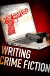 Writing Crime Fiction - Naomi Hirahara, Max Allan Collins, Stephen Gallagher, Dave Zeltserman, Ed Gorman, Paul Levine, Lee Goldberg, Joel Goldman, Vicki Hendricks, Libby Hellmann