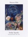 Strike Sparks: Selected Poems 1980-2002 - Sharon Olds