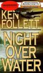 Night Over Water (Audio) - Ken Follett