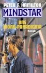 Mindstar. Das Mord Paradigma - Peter F. Hamilton