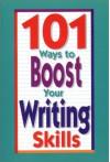 101 Ways to Boost Your Writing Skills - Linda Williams Aber
