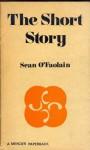 The Short Story - Seán Ó Faoláin