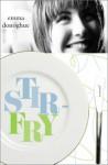Stir-Fry - Emma Donoghue