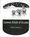 Common Ectoids of Arizona: Field Drawings and Notations - Stepan Chapman