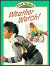 Weather Watch - Julian Rowe, Molly Perham