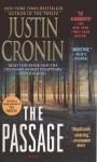 The Passage (Turtleback School & Library Binding Edition) - Justin Cronin