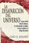 La Desaparicion del Universo (Disappearance of the Universe) - Gary R. Renard