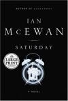Saturday (Random House Large Print) - Ian McEwan