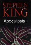 Apocalipsis parte 1 - Rosalía Vázquez, Lorenzo Cortina, Gloria Pons, Stephen King
