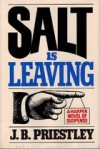 Salt Is Leaving - J.B. Priestley