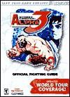 Street Fighter Alpha 3 Official Strategy Guide for Dreamcast (Official Guide) - Ken Schmidt, BradyGames