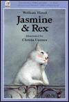 Jasmine and Rex - Wolfram Hänel, Wolfram Hänel, William McAlpine, Rosemary Lanning