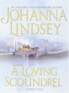A Loving Scoundrel: A Malory Novel - Johanna Lindsey