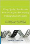 Using Quality Benchmarks for Assessing and Developing Undergraduate Programs - Dana S. Dunn, Maureen A. McCarthy, Suzanne C. Baker, Jane S. Halonen, Peggy L. Maki