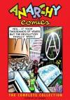 Anarchy Comics - Spain Rodriguez, Sharon Rudahl, Jay Kinney