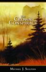 The Crown Conspiracy - Michael J. Sullivan