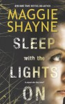 Sleep With the Lights On (A Brown and De Luca Novel) - Maggie Shayne
