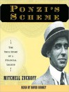 Ponzi's Scheme: The True Story of a Financial Legend (Audio) - Mitchell Zuckoff, David Birney