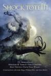 Shock Totem 1: Curious Tales of the Macabre and Twisted - K. Allen Wood, Jennifer Pelland, Brian Rosenberger, John Skipp
