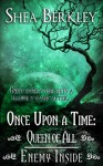 Once Upon a Time: Queen of All, Enemy Inside - Shea Berkley