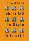 Kurt Schwitters - Kurt Schwitters, Rudi Fuchs, Siegfried Gohr