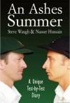 An Ashes Summer - Nasser Hussain, Steve Waugh