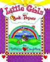 Little Girls Book of Prayers for Mothers and Daughters - Carolyn Larsen