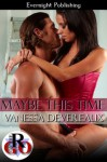 Maybe This Time - Vanessa Devereaux