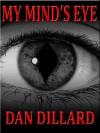 My Mind's Eye - Dan Dillard