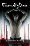 Spearmint Warning: Eternally Dark - John Amory