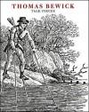 Thomas Bewick: tale-pieces - Thomas Bewick, Jenny Uglow, Nigel Tattersfield