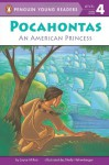 Pocahontas: An American Princess - Joyce Milton, Shelly Hehenberger