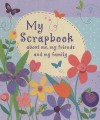 My Scrapbook: About Me, My Friends, and My Family [With StickersWith TemplatesWith Stencils] - Abigail Wheatley, Kate Fearn, Abigail Brown